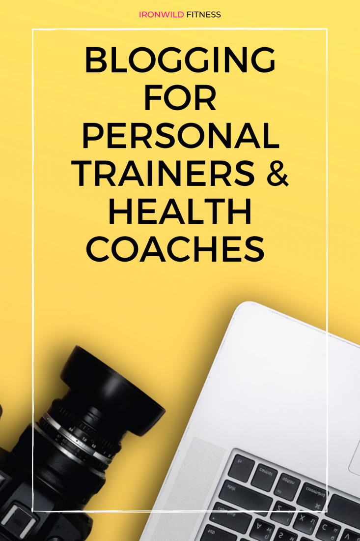 blogging for personal trainers and other fitness professionals