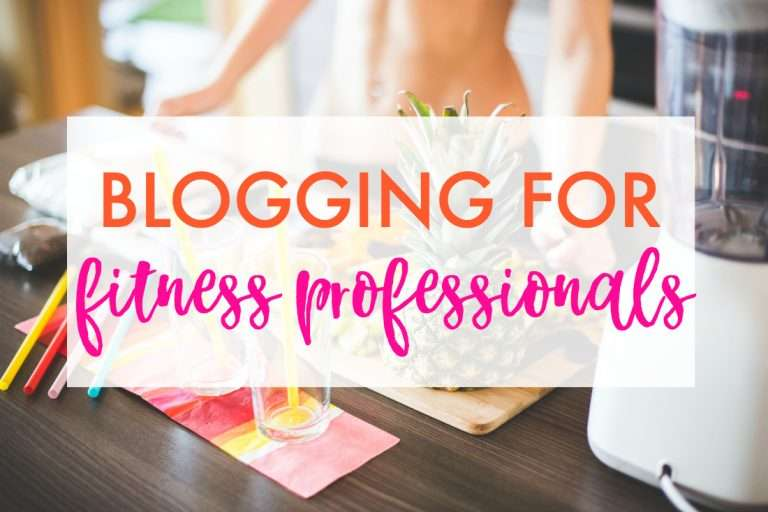 Introduction to Blogging For Fitness Professionals