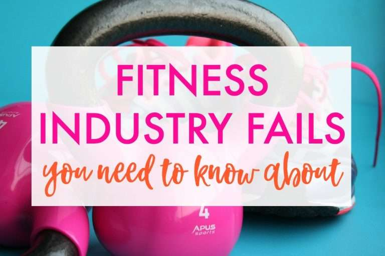 5 Fitness Industry Lies & Fails You Need to Know About