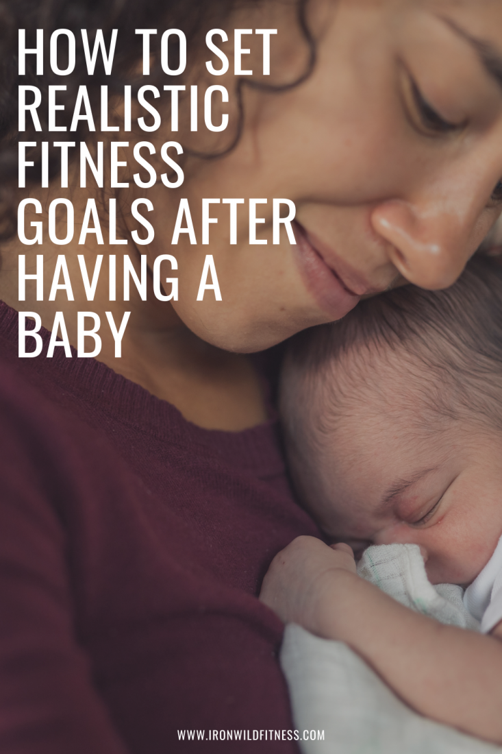 how to set realistic fitness goals after having a baby