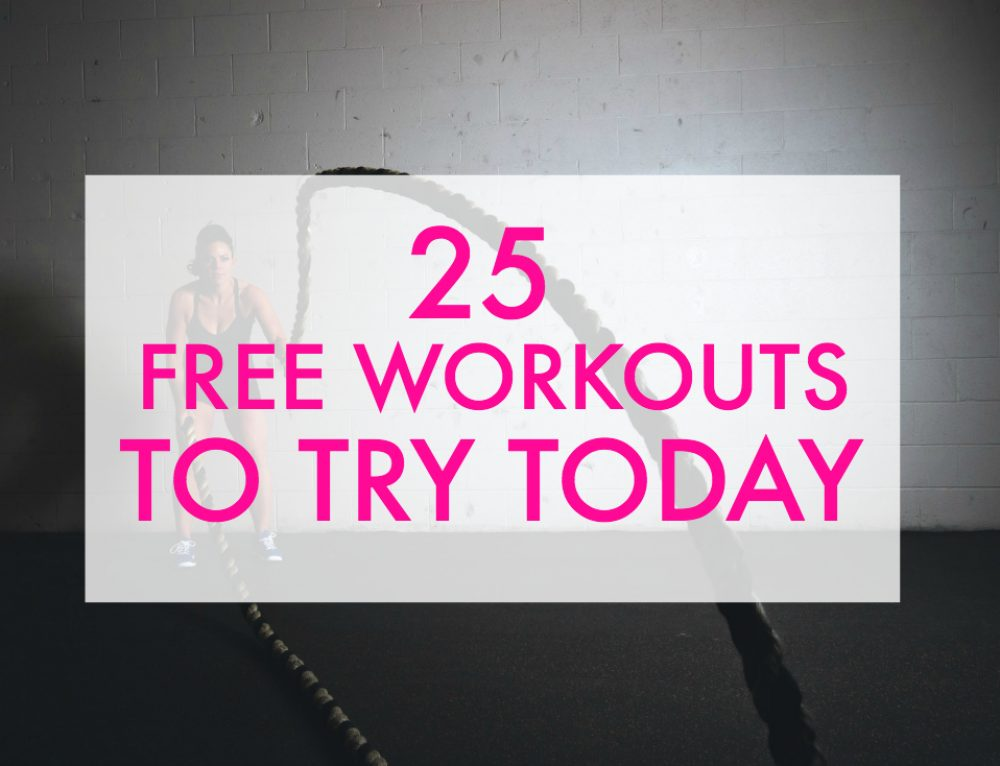 25 Free Workouts to Try Today (No Subscriptions!)