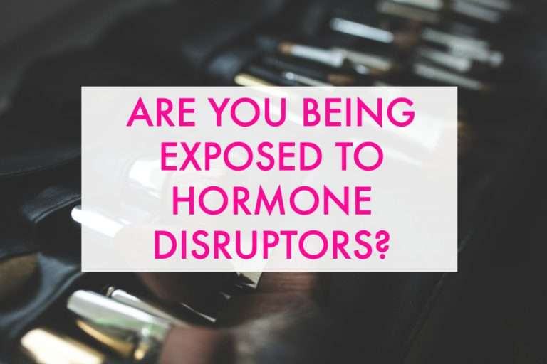 Are You Being Exposed to Hormone Disruptors?