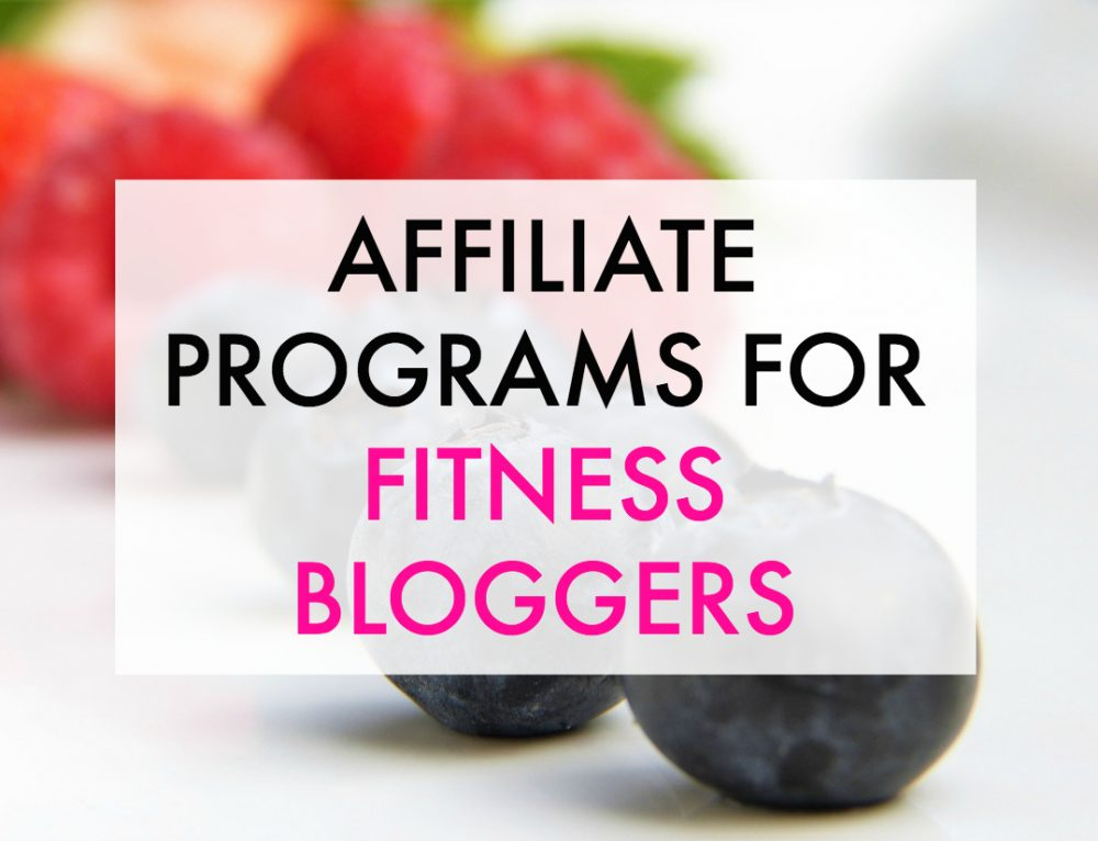 Affiliate Programs for Fitness Bloggers