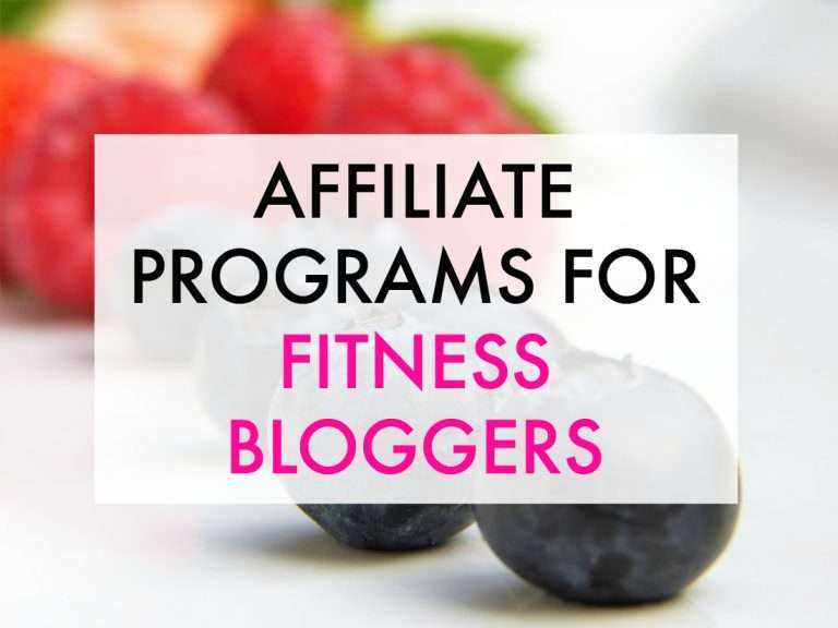 Great Affiliate Programs for Fitness Bloggers