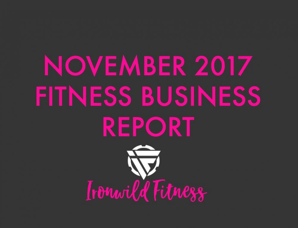 November 2017 Fitness Business Report