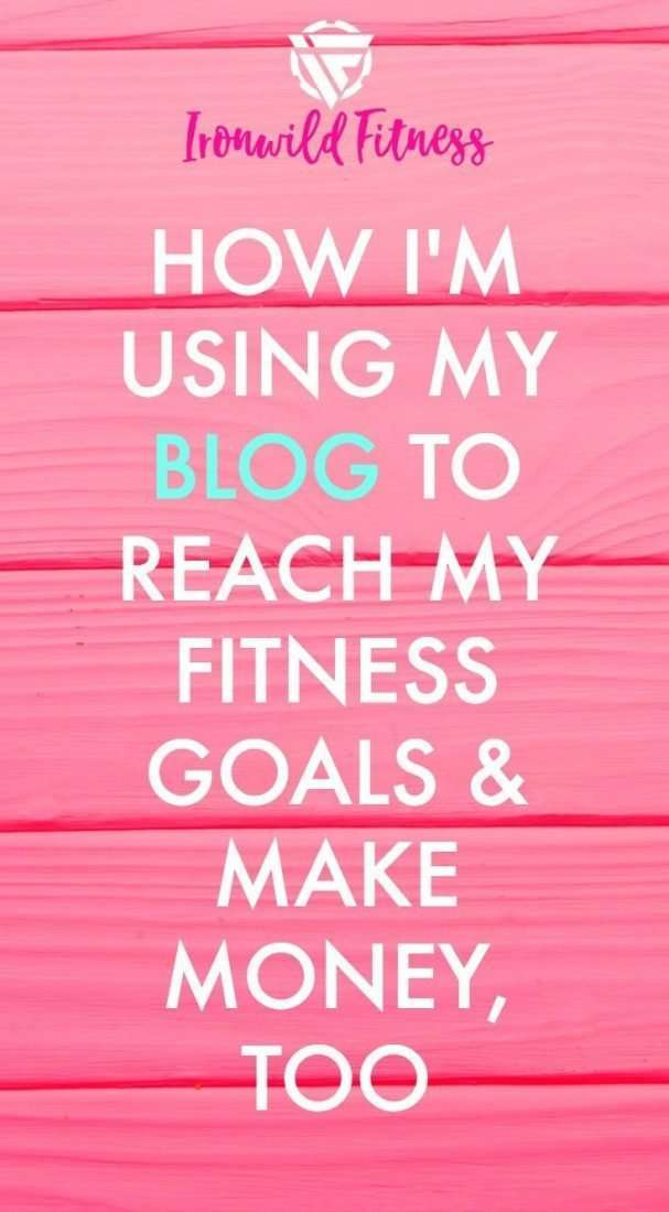 Reach your fitness goals and make money blogging, too.