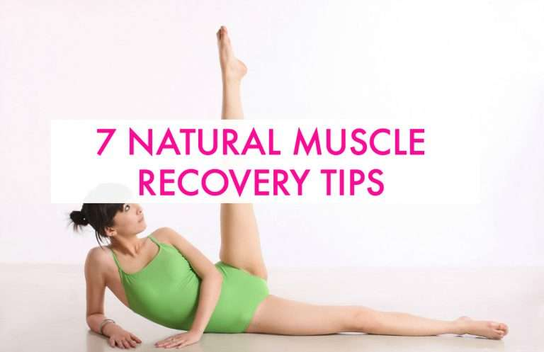Muscle Recovery Tips: 7 Natural Ways To Help Yourself Heal
