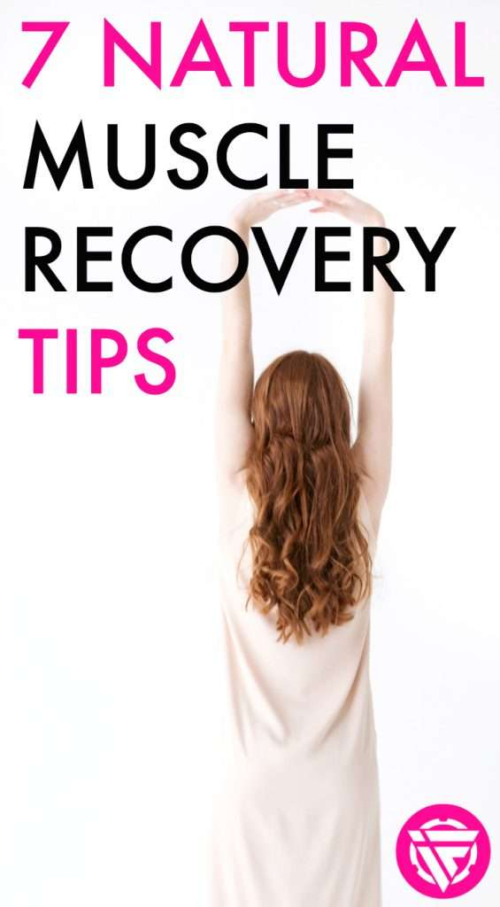 Natural muscle recovery tips for people who want to stay healthy and fit.