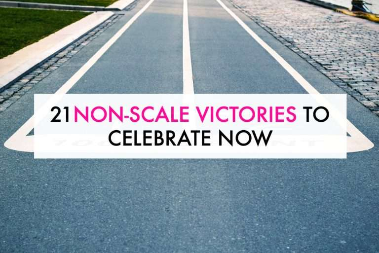 21 Examples of Non-Scale Victories You NEED To Celebrate Now
