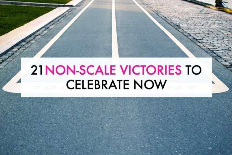 Non-scale victories to celebrate now!