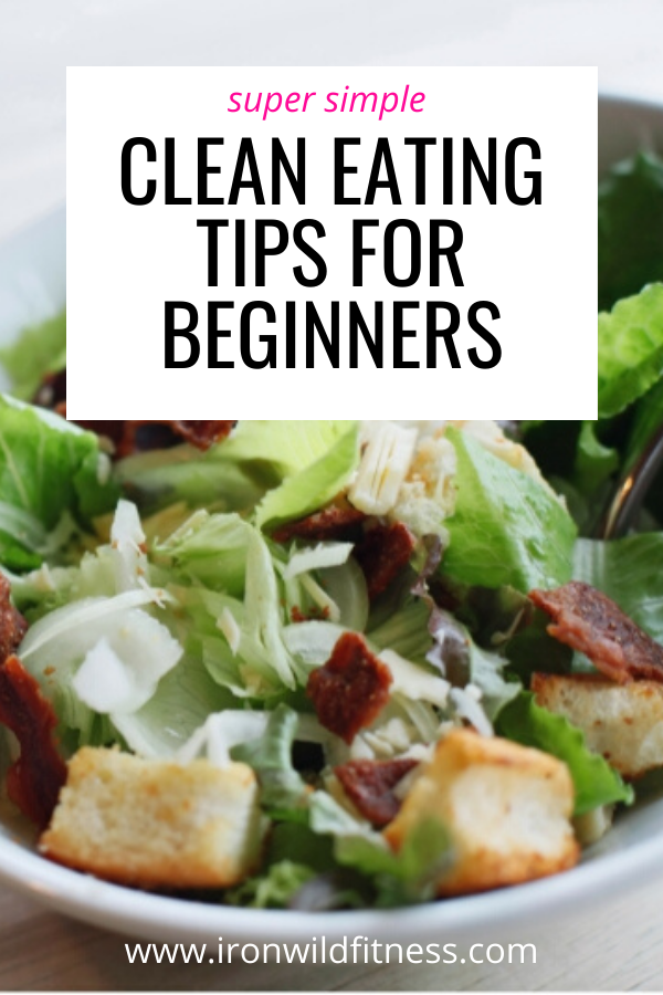 beginners guide to clean eating tips for beginners