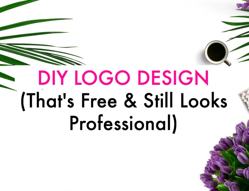 DIY Logo Design (That's Free & Still Looks Professional)