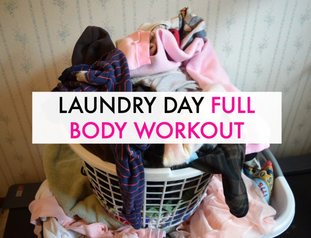 Laundry Day Full Body Workout
