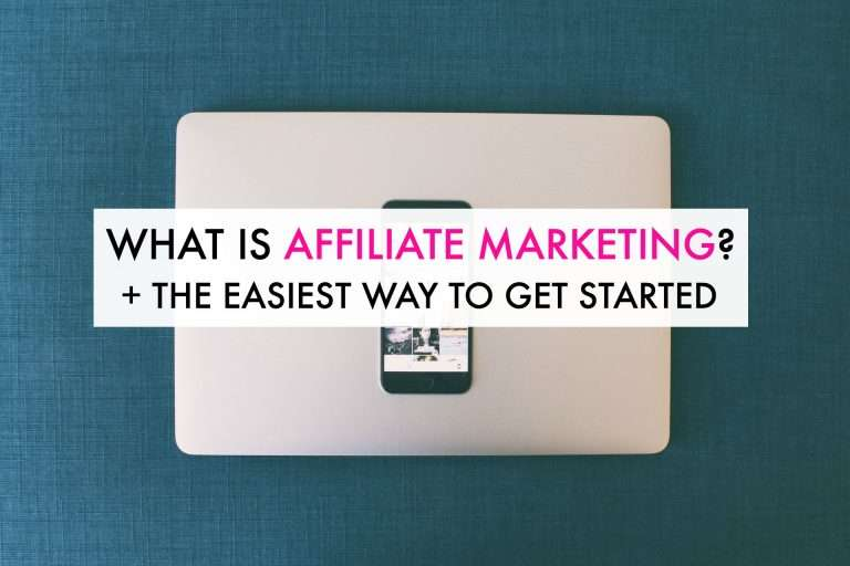 What is Affiliate Marketing? (Plus the Easiest Way to Start)