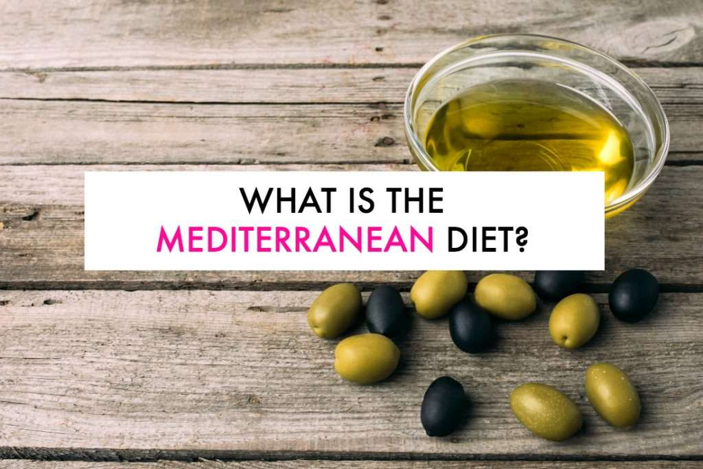 what is the Mediterranean diet and how do you follow it?
