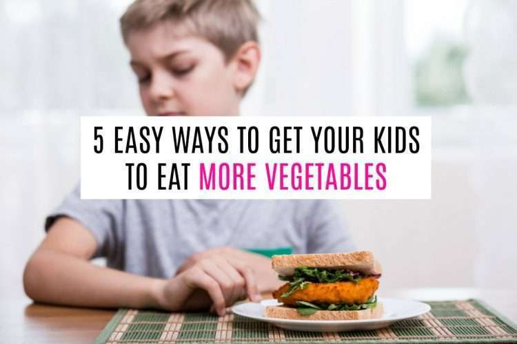 Looking for ways to get your kids to eat more vegetables? Don't worry mama, I've got you covered!