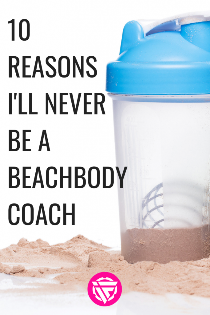 Has anyone tried to get you to become a BeachBody coach? Here's why I'll never Be a BeachBody coach. I'll give you answers to all of your burning questions about becoming a BeachBody coach, how much money can you make as a BeachBody coach and more.