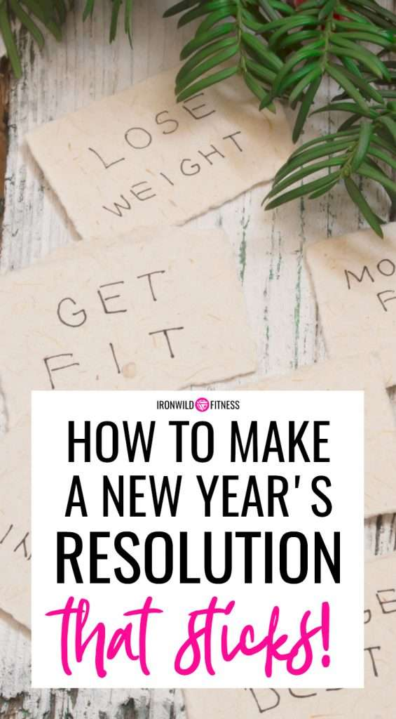 how to make a new year's resolution that sticks! Stop making the same weight loss resolution over and over again!