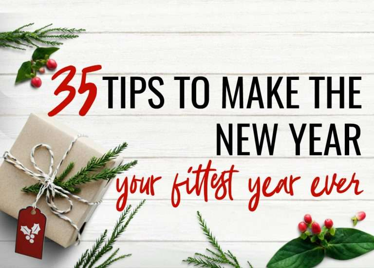35 Ways To Make The New Year Your Fittest Year Ever