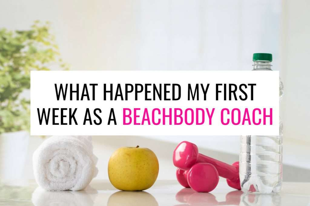 I just finished my first week as a Beachbody coach. Here's what happened.