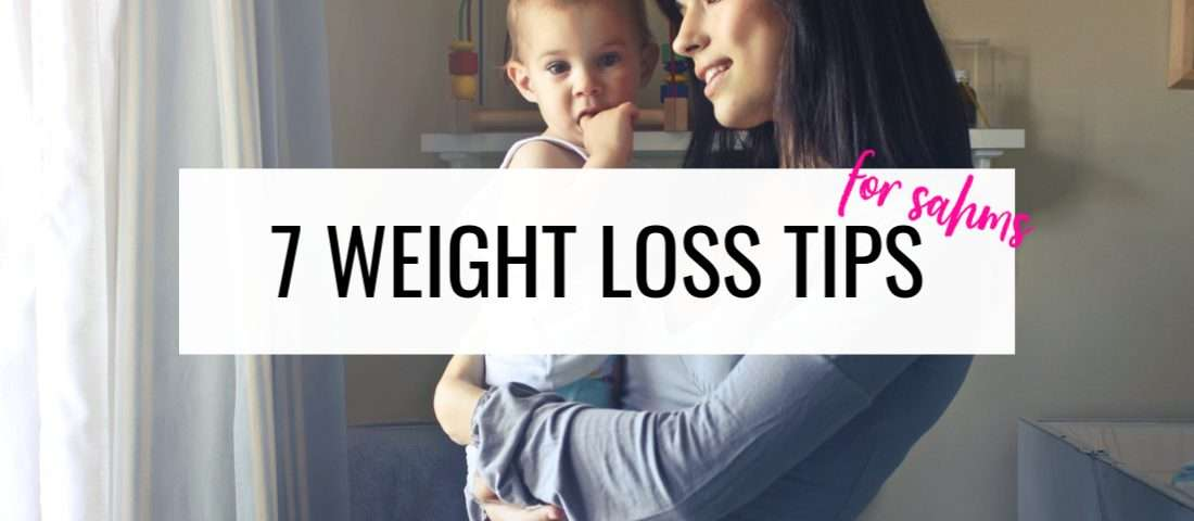 weight loss tips for sahms