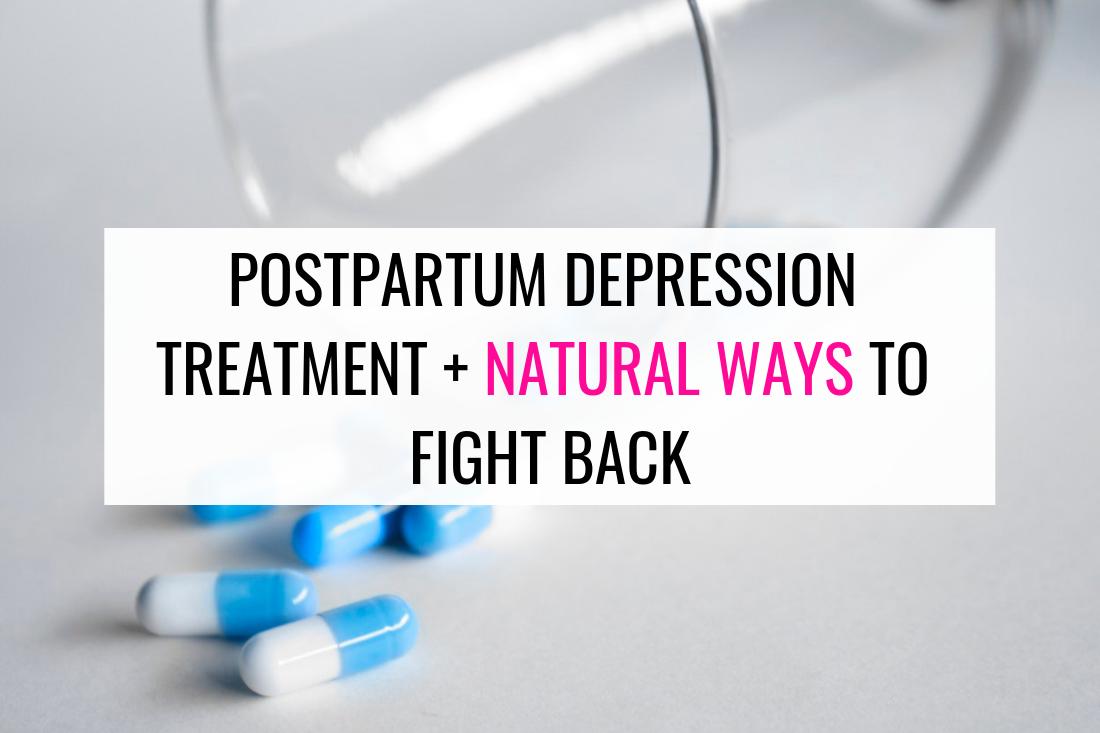 postpartum depression treatment and natural treatment