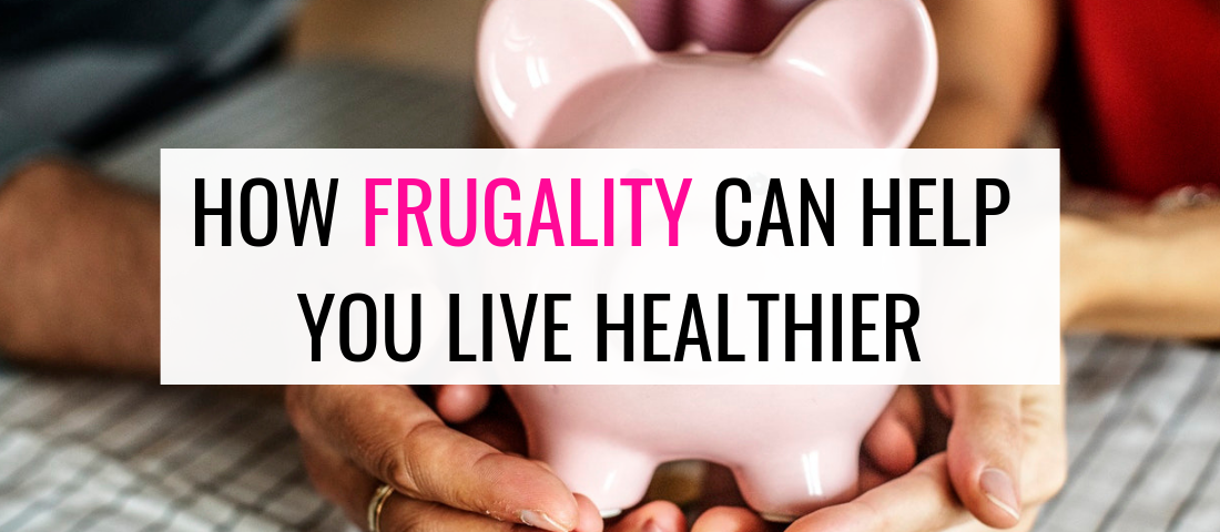 health benefits of being frugal