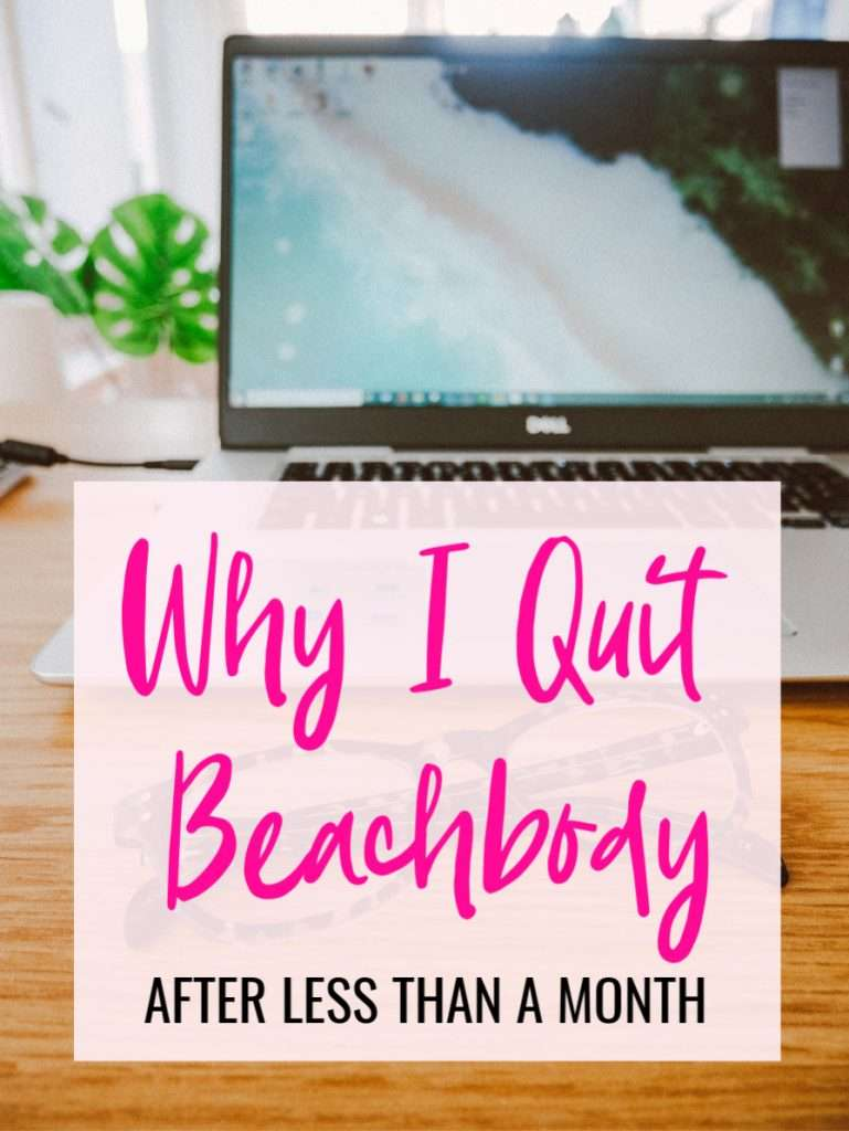 why i quit Team Beachbody so soon