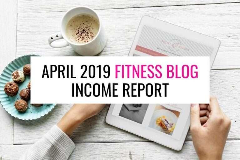 Income Report: Fitness Blog Income April 2019