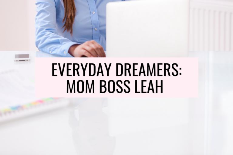 Meet Mom Boss Leah: Run Wild My Child