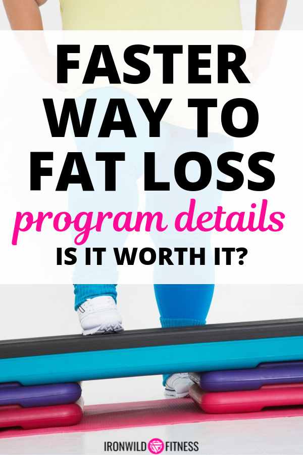 faster way to fat loss program review