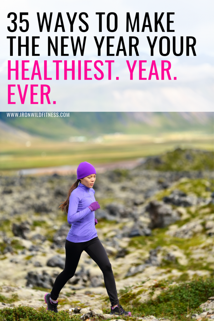 ways to make 2021 your healthiest year ever