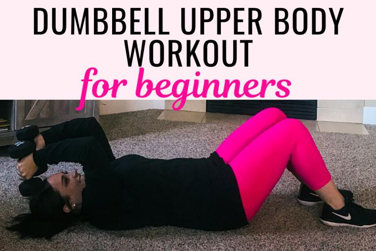 Dumbbell Upper Body Workout For Beginners