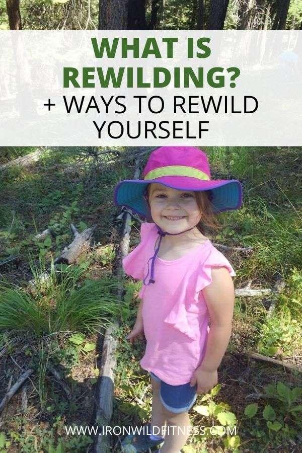 ways to rewild yourself for human rewilding
