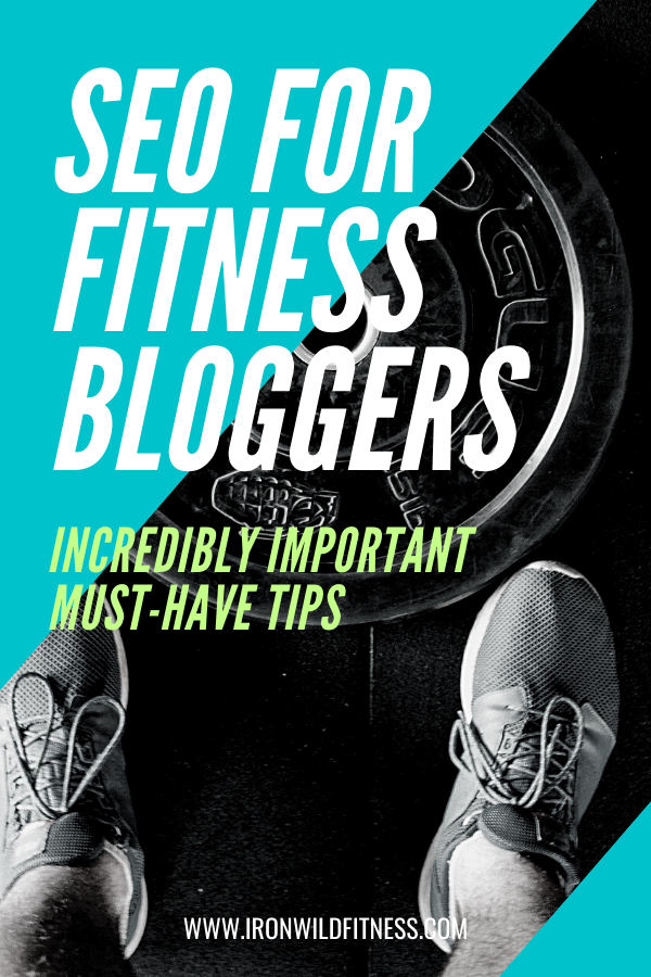 SEO FOR FITNESS BLOGGERS