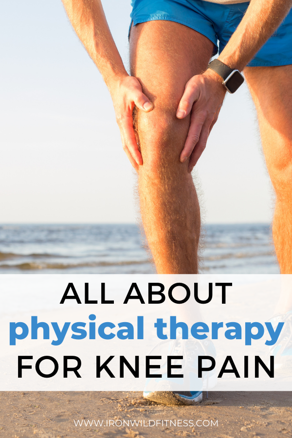 physical therapy for knee pain all about blue