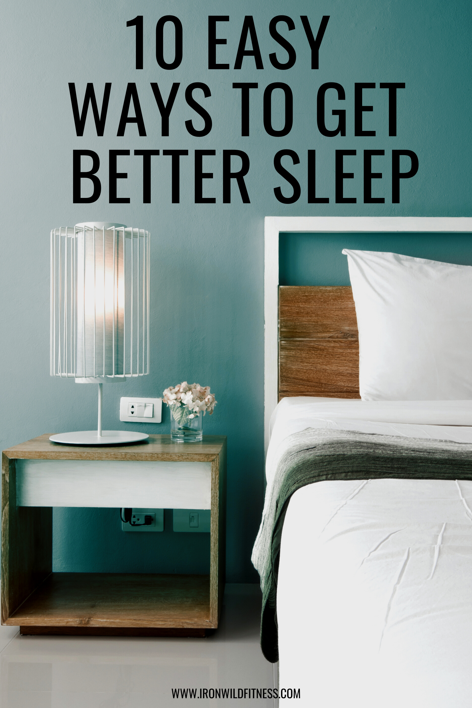 EASY WAYS TO GET BETTER SLEEP
